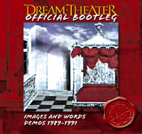 Dream Theater - Images and Words Demos 1989-1991