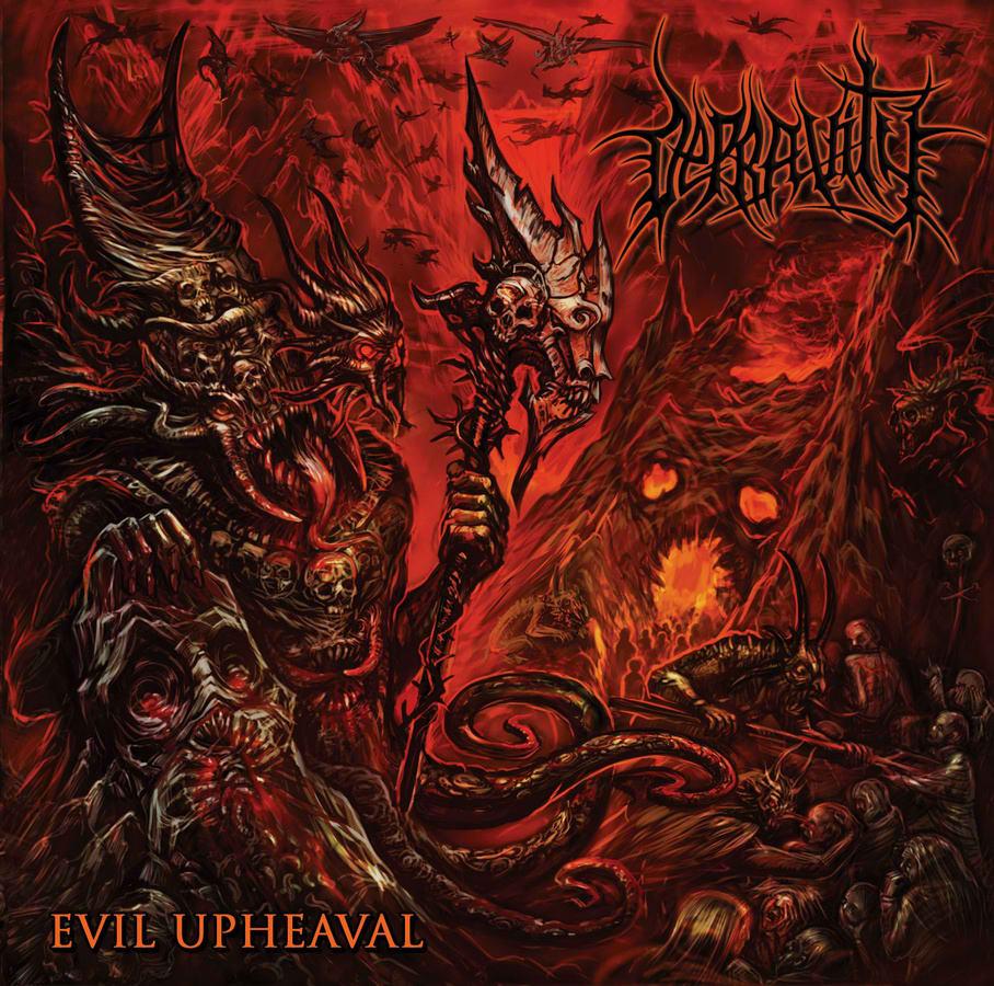Depravity - Evil Upheaval