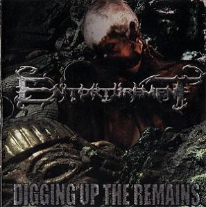 Entorturement - Digging Up the Remains