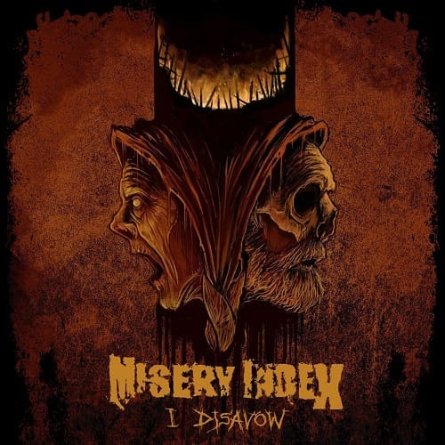 Misery Index - I Disavow