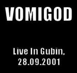 Vomigod / Ebola - Live in Gubin