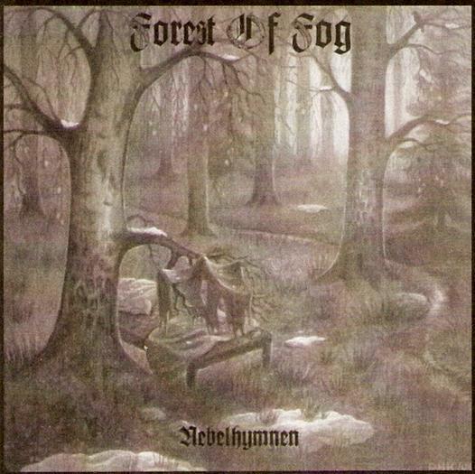 Forest of Fog - Nebelhymnen