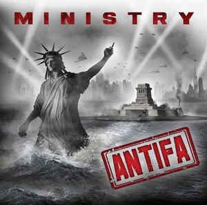 Ministry - Antifa