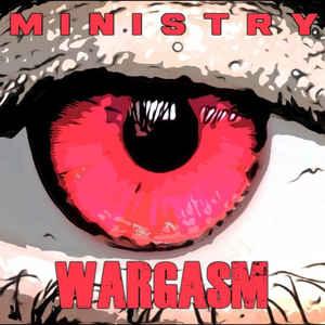 Ministry - Wargasm