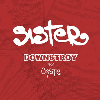 Downstroy - Sister
