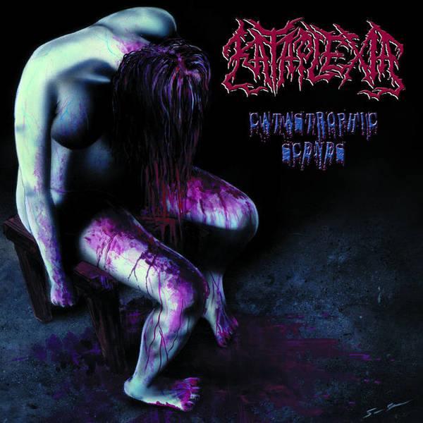 Kataplexia - Catastrophic Scenes