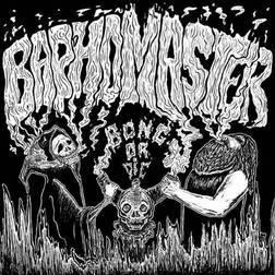 Baphomaster - Bong or Die