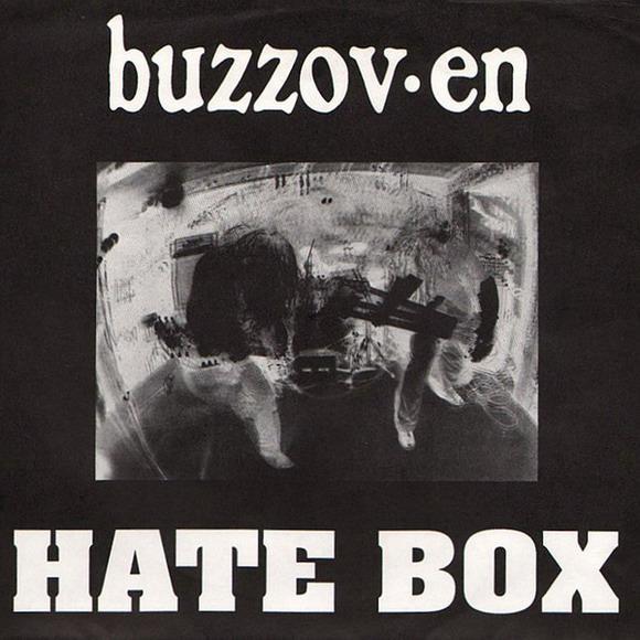 Buzzov•en - Hate Box