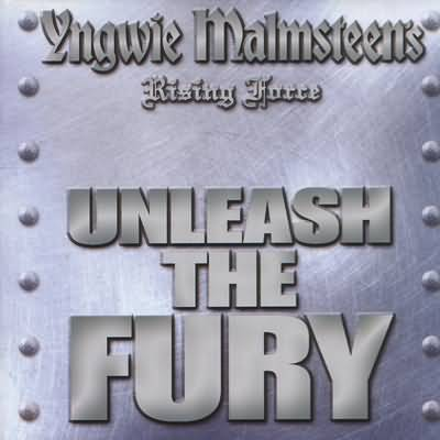 Yngwie J. Malmsteen - Unleash the Fury