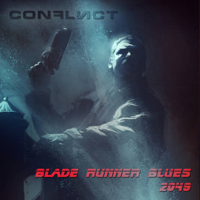 Conflict - Blade Runner Blues 2049