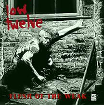 Low Twelve - Flesh of the Weak