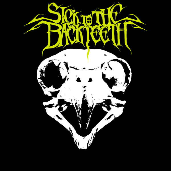 Sick to the Back Teeth - The Owl