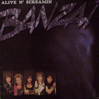 Banzai - Alive n' Screamin