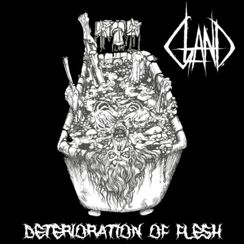 Gland - Deterioration of Flesh