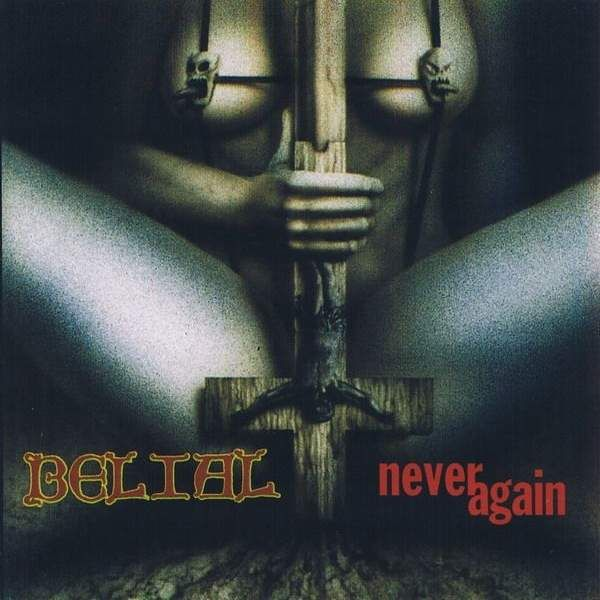Belial - Never Again