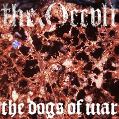 The Occult - The Dogs ov War