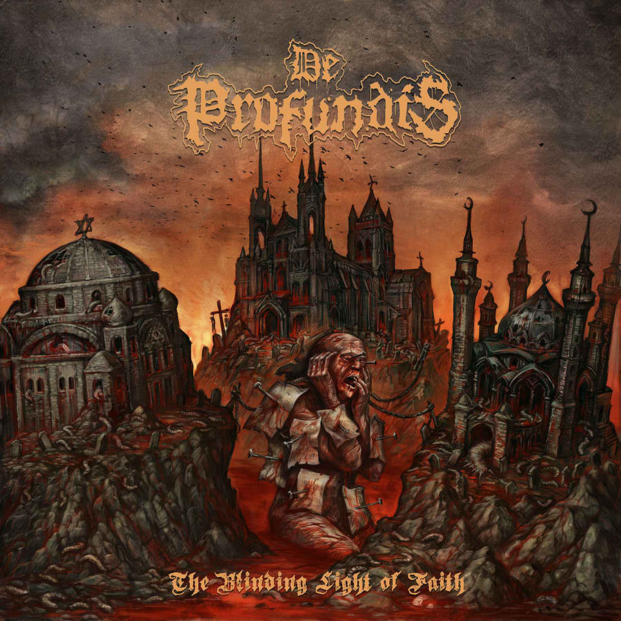 De Profundis - The Blinding Light of Faith