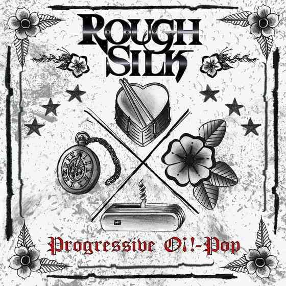 Rough Silk - Progressive Oi!-Pop