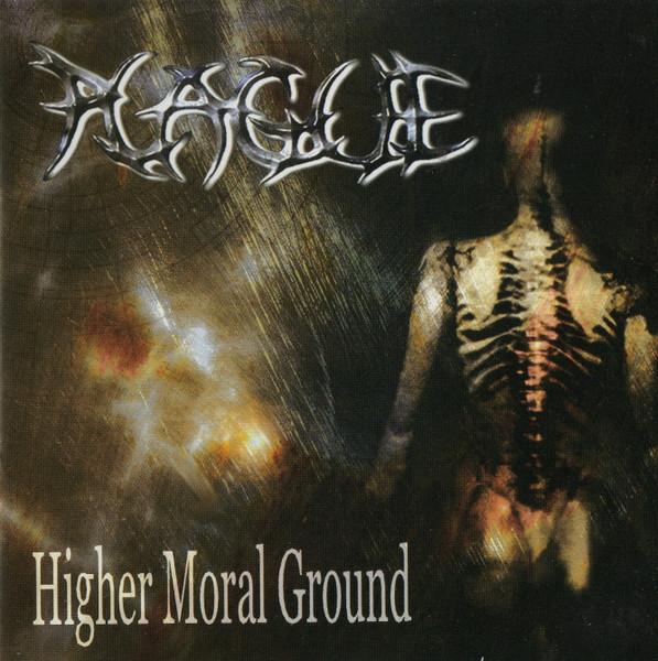 Plague - Higher Moral Ground