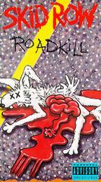 Skid Row - Road Kill