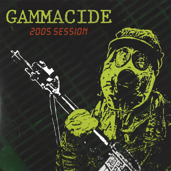 Gammacide - Against the Grain b​/w Vapor Lock