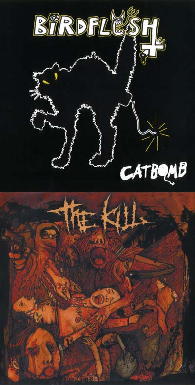 Birdflesh / The Kill - Catbomb / Untitled