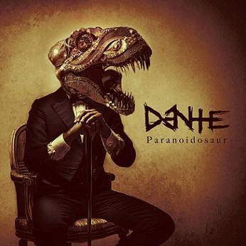 Dante - Paranoidosaur