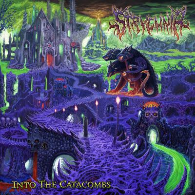 Strychnia - Into the Catacombs