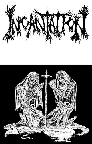 Incantation - Demo #1