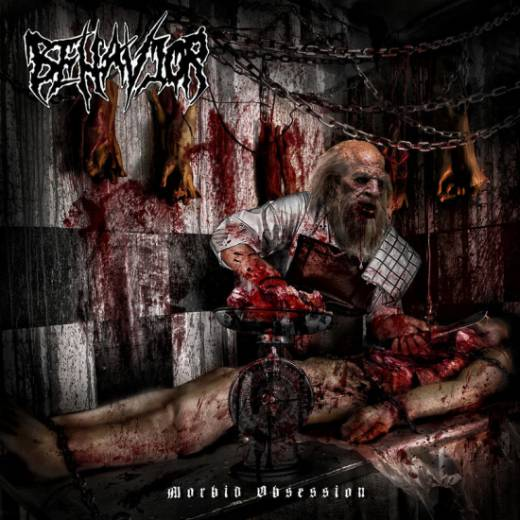 Behavior - Morbid Obsession