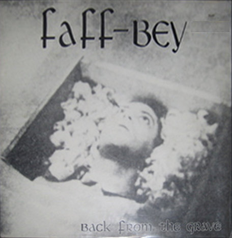 Faff-Bey - Back from the Grave