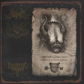 Mordant / Total Inferno - Swedish Luciferi Vol.1