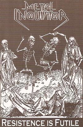 Metal Inquisitor - Resistence Is Futile