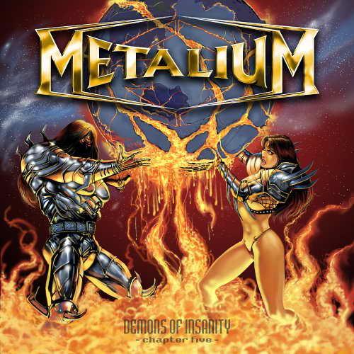 Metalium - Demons of Insanity - Chapter Five