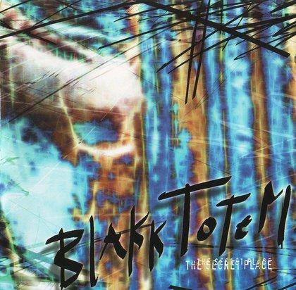 Blakk Totem - The Secret Place