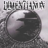 Dimentianon - Promo 2005