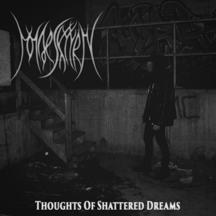 Maeskyyrn - Thoughts of Shattered Dreams