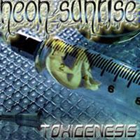 Neon Sunrise - Toxigenesis