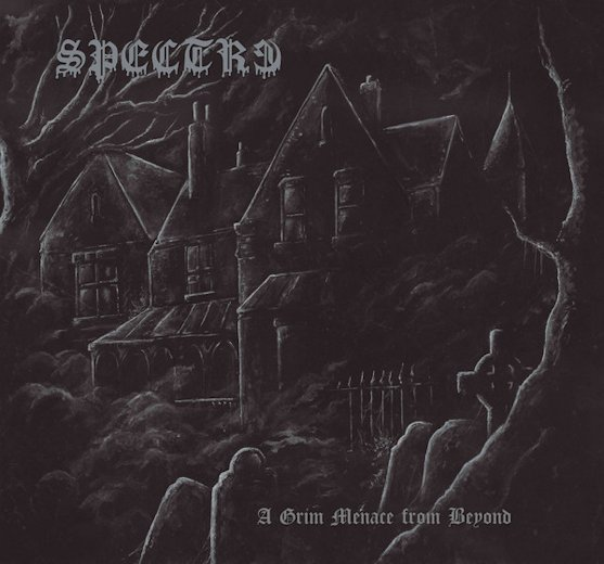 Spectre - A Grim Menace from Beyond