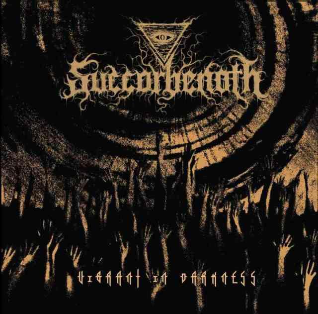 Succorbenoth - Vibrant in Darkness