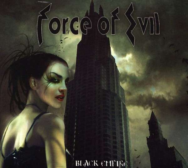 Force of Evil - Black Empire