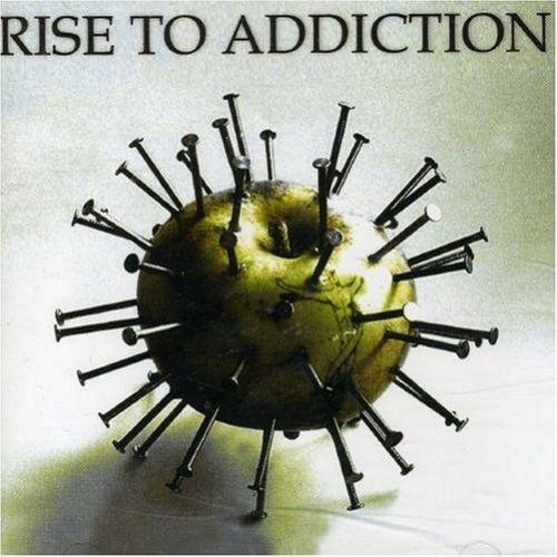 Rise to Addiction - Rise to Addiction