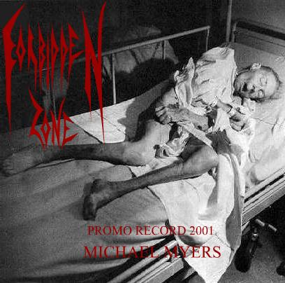 Forbidden Zone - Michael Myers