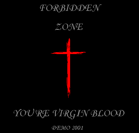 Forbidden Zone - You\'re Virgin Blood