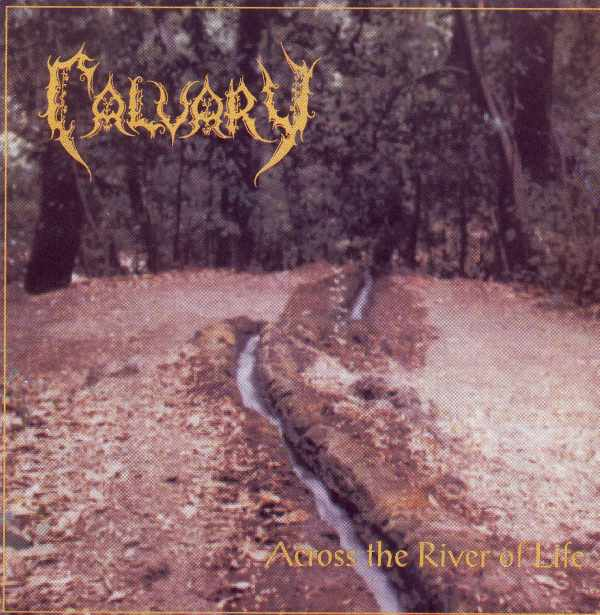 Calvary - Across the River of Life