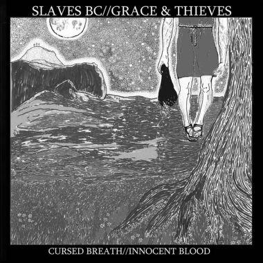 Slaves BC - Cursed Breath // Innocent Blood