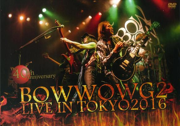 Bow Wow - Bowwow G2 Live in Tokyo - The 40th Anniversary