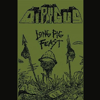Dipygus - Long Pig Feast