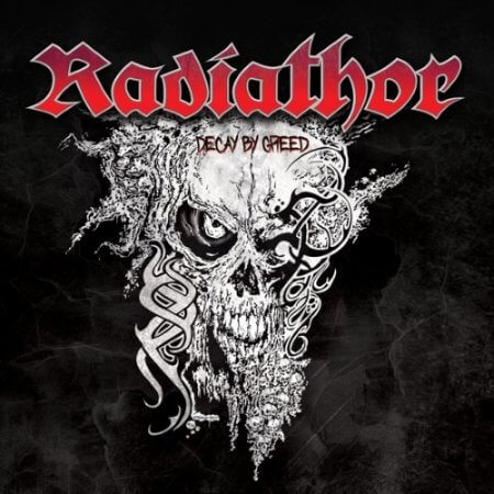 Radiathor - Decay by Greed