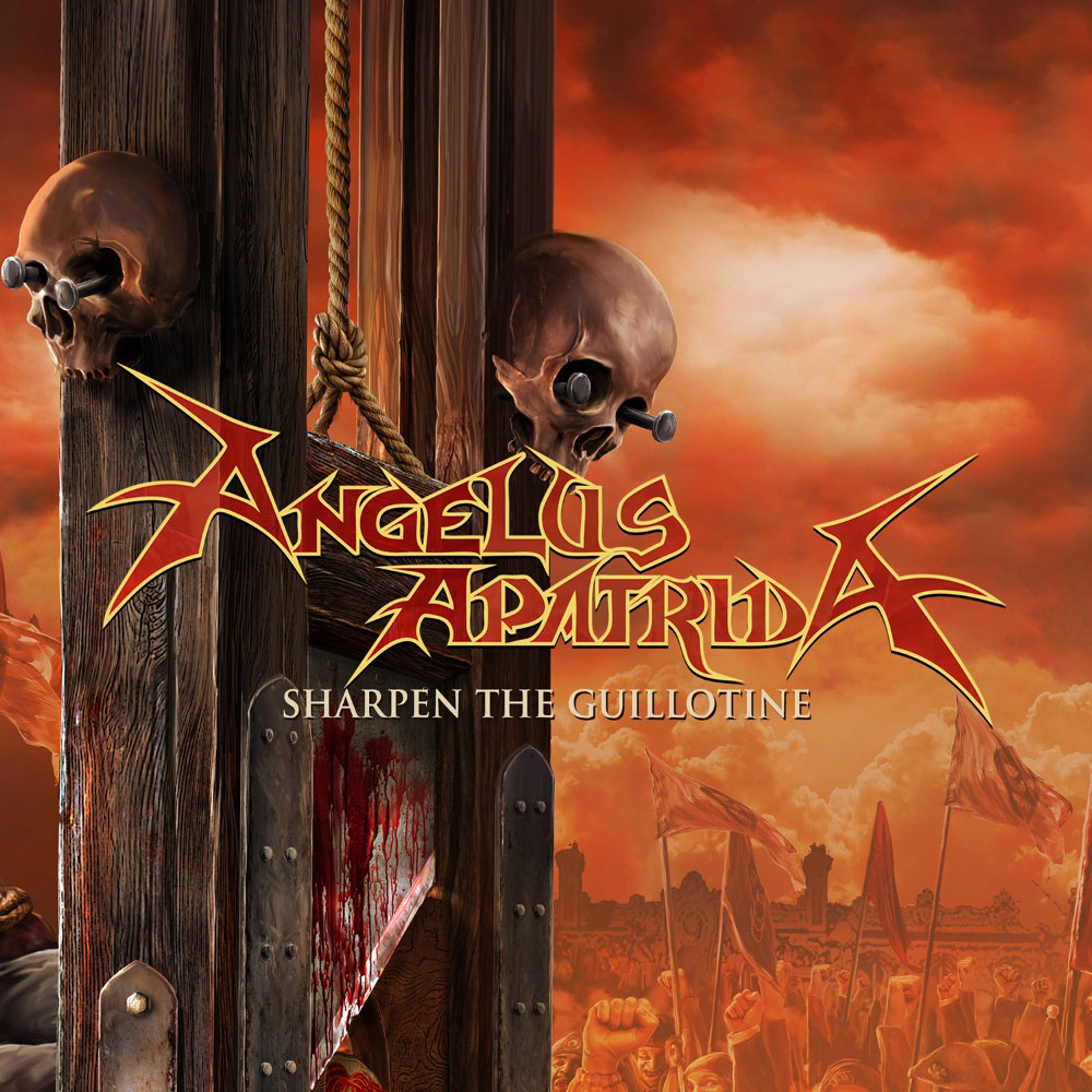 Angelus Apatrida - Sharpen the Guillotine